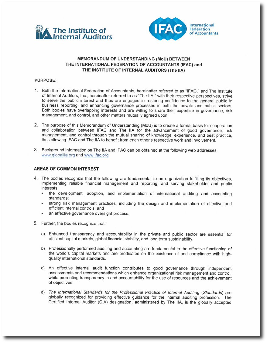 The iia signs strategic agreement with ifac instituut van internal as outlined in the mou ifac and iia recognize that the following are fundamental to an organization fulfilling its objectives implementing reliable platinumwayz